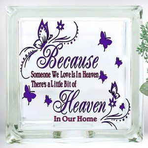 Because Someone in Heaven Memorial Glass Block New